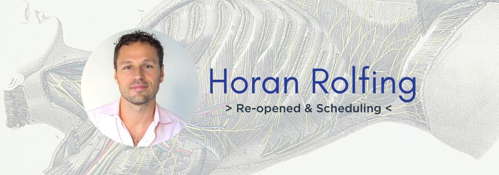 Horan Rolfing reopens scheduling