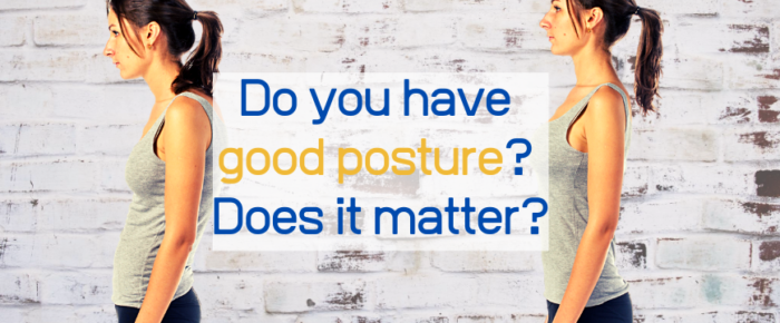 """Do you have """"good posture""""? Does it matter?"""